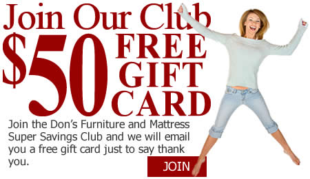 Join the Don's Furniture Super Savers Club